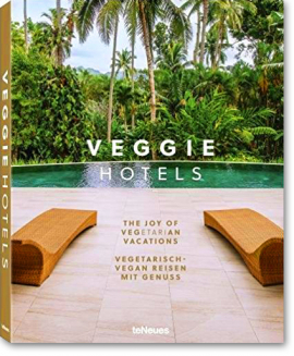 Veggie Hotels -  the joy of vegan & vegetarian vacations